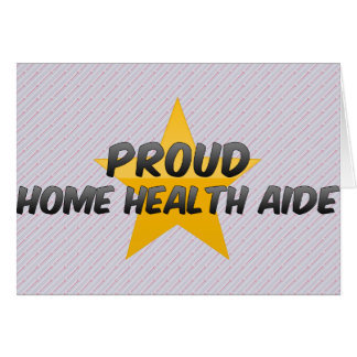 Proud Home Health Aide Card