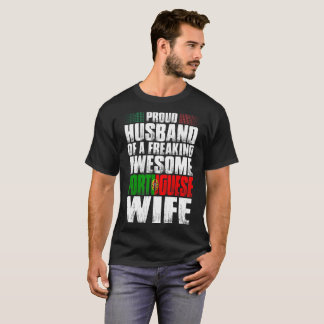 Proud Husband Of A Freaking Awesome Portuguese Wif T-Shirt