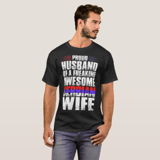 Proud Husband Of Awesome Serbian Wife Tshirt