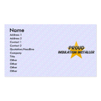 Proud Insulation Installer Business Card