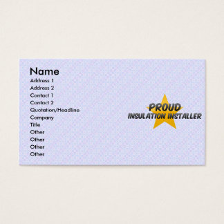 Proud Insulation Installer Business Card