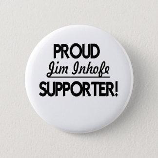 Proud Jim Inhofe Supporter! 2 Inch Round Button