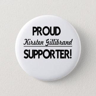 Proud Kirsten Gillibrand Supporter! 2 Inch Round Button