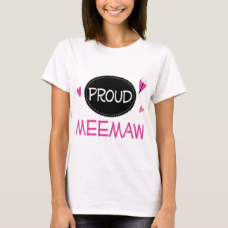 Proud Meemaw T-Shirt