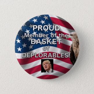 PROUD Member Basket of DEPLORABLES Trump button