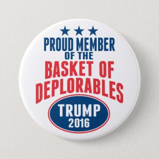 Proud Member of the Basket of Deplorables - Trump 3 Inch Round Button