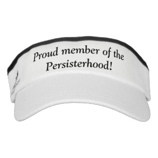Proud member of the Persisterhood! Visor