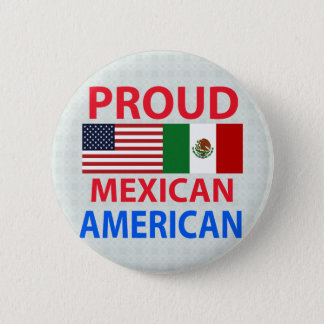 Proud Mexican American 2 Inch Round Button