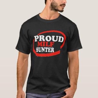 Proud Milf Hunter T-Shirt