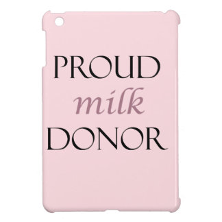 Proud milk donor with black and dusty pink writing iPad mini cover