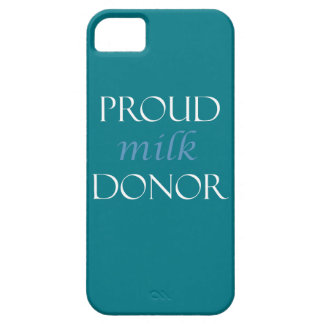 Proud milk donor with blue and white writing iPhone 5 case