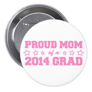 Proud Mom of 2014 Grad Pinback Button