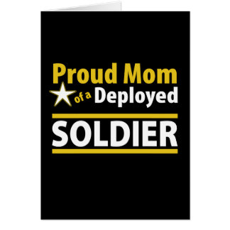 Proud Mom of a Deployed Soldier Card