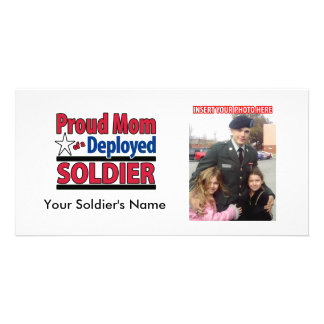Proud Mom of a Deployed Soldier Photo Greeting Card