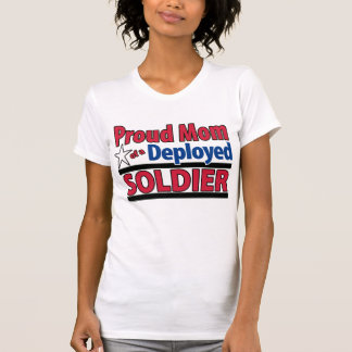 Proud Mom of a Deployed Soldier with Name T-Shirt