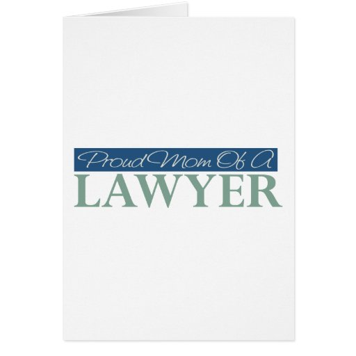Proud Mom Of A Lawyer Greeting Card