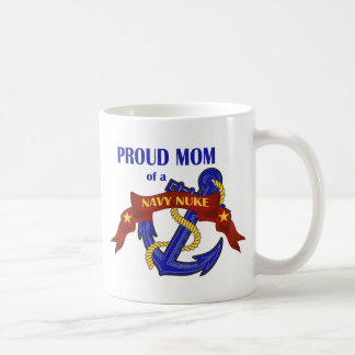 Proud Mom of a Navy Nuke Coffee Mug