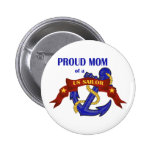 Proud Mom of a US Sailor Buttons