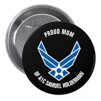 Proud Mom of an Air Force Airman 3 Inch Round Button