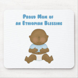 Proud Mom of an Ethiopian Blessing Mouse Pad