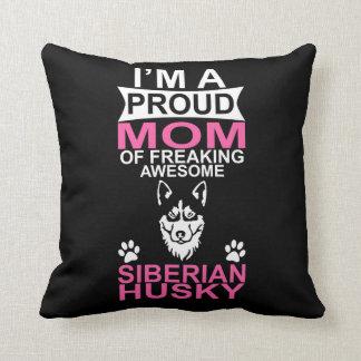 Proud Mom of Siberian Husky Throw Pillow