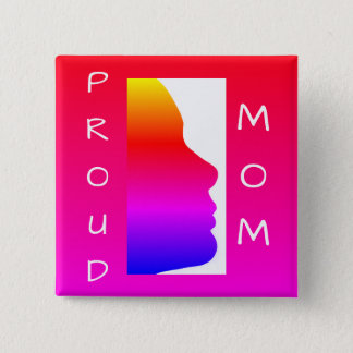 Proud Mom Rainbow 2 Inch Square Button