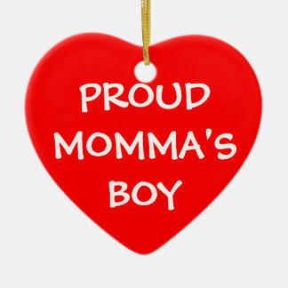 Proud Momma's Boy Ceramic Ornament