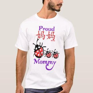 Proud Mommy (ma ma) Chinese T Shirt