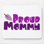 Proud Mommy Mouse Pad