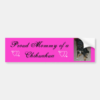 Proud Mommy of a Chihuahua Bumper Sticker