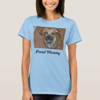 Proud Mommy T-Shirt