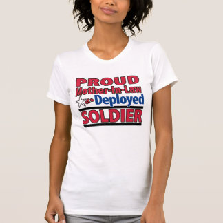 Proud Mother-In-Law of a Deployed Soldier Shirt