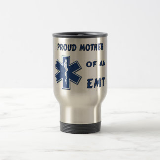 Proud Mother Of An EMT Travel Mug