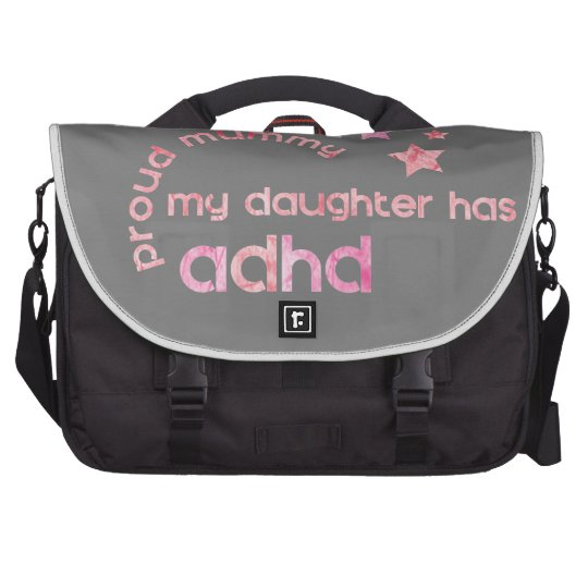 Proud Mummy My Daughter has ADHD Commuter Bags