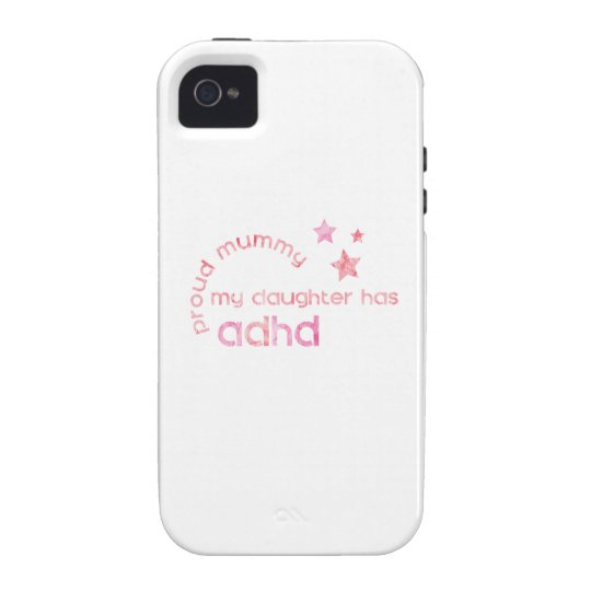 Proud Mummy My Daughter has ADHD iPhone 4/4S Case