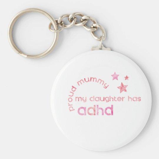 Proud Mummy My Daughter has ADHD Keychain
