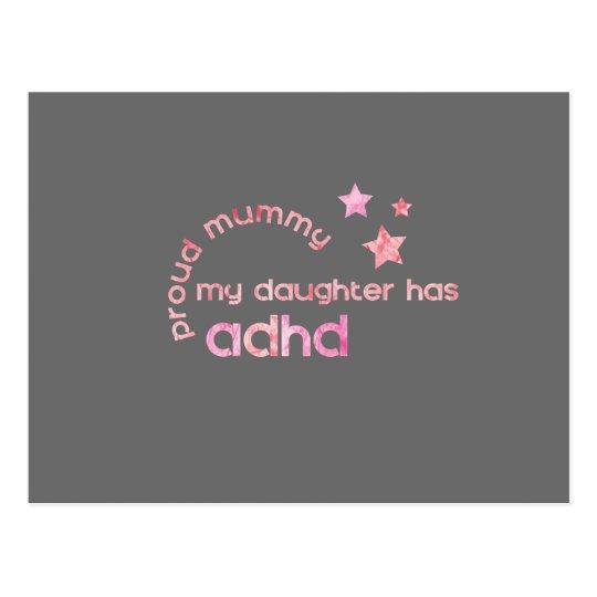 Proud Mummy My Daughter has ADHD Postcard