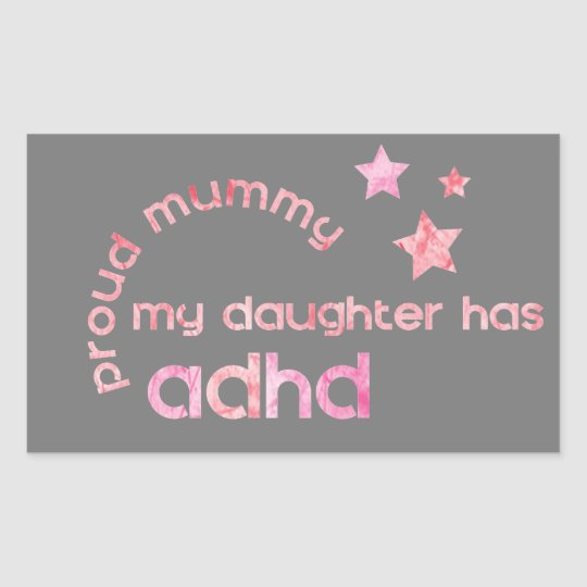 Proud Mummy My Daughter has ADHD Sticker