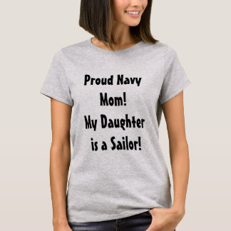 Proud Navy Mom of a Sailor Daughter shirt
