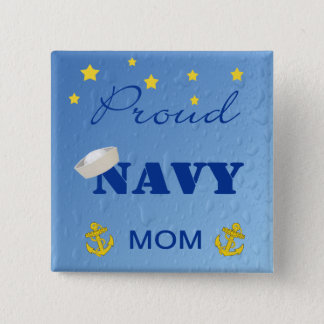 Proud Navy Mom Pinback 2 Inch Square Button