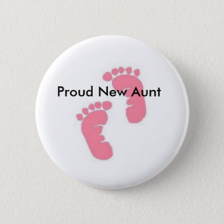 Proud New Aunt 2 Inch Round Button