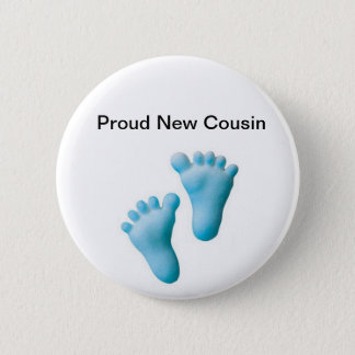 Proud New Cousin 2 Inch Round Button