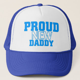 Proud new daddy trucker hat