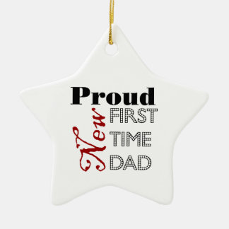 Proud New First Time Dad Ornament