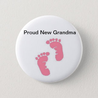 Proud New Grandma 2 Inch Round Button