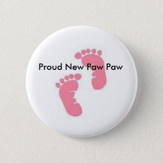 Proud New Paw Paw 2 Inch Round Button