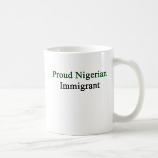 Proud Nigerian Immigrant Coffee Mug