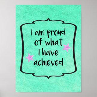 Proud of Achievement Motivational Quote Poster