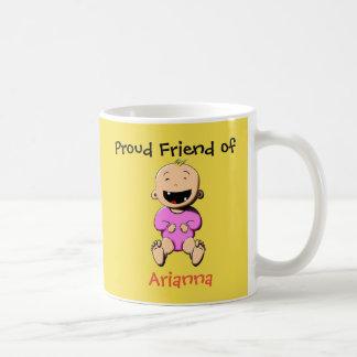 Proud of... Arianna Coffee Mug