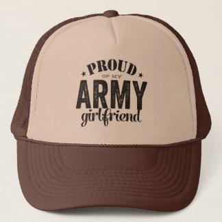 Proud of my ARMY girlfriend Trucker Hat